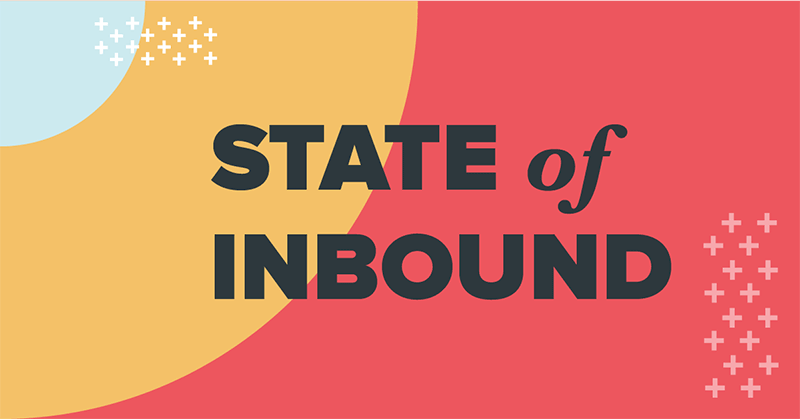 State of Inbound 2017-rapport: Marketeers gefocust op klantenwerving, social is uitdaging